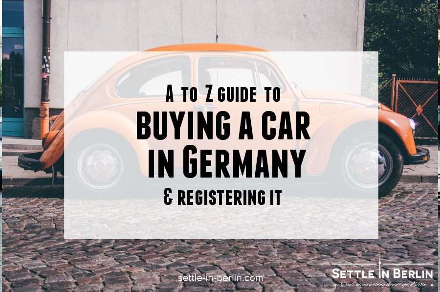 Buy a car in Germany & register it (+ special tips) | SiB