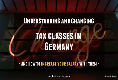 Understanding tax classes in Germany and how to change yours