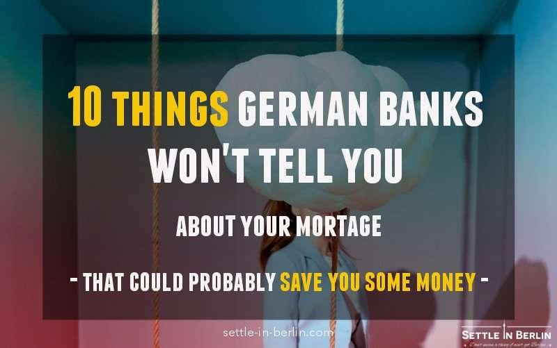 10 things German banks won't tell you